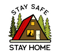 stay home safe